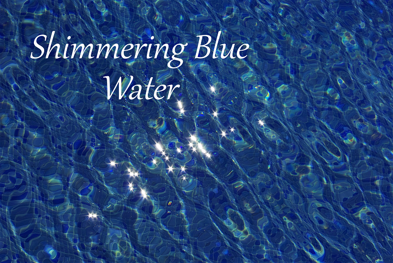 Fiction: Shimmering Blue Water