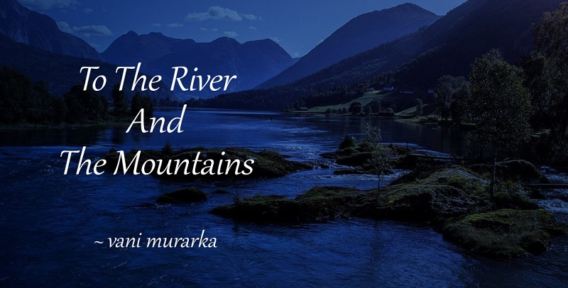 to-river-mountains